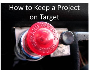 How to Keep a Project on Target