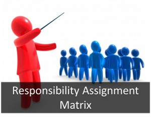 How to Benefit from the Responsibility Assignment Matrix