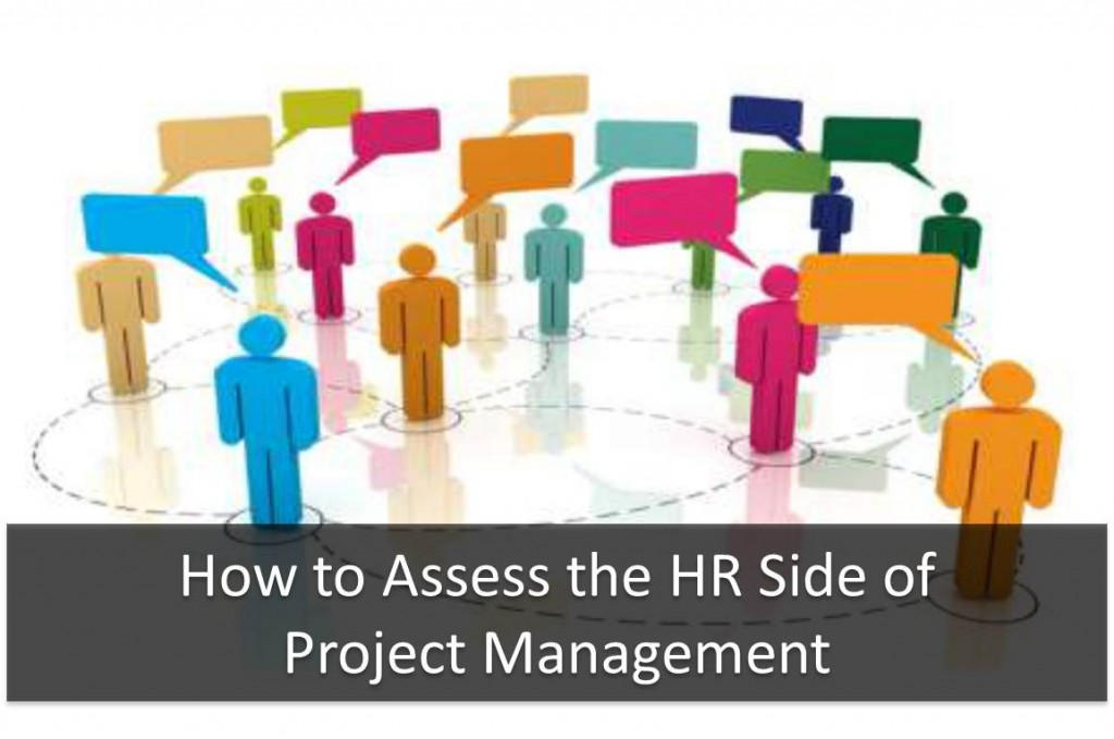 How to Assess the HR Side of Project Management